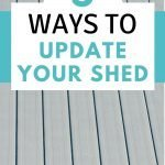 5 ways to update your shed