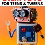 Great gift ideas STEM Toys for teens and tweens