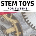 The very best STEM toys for tweens