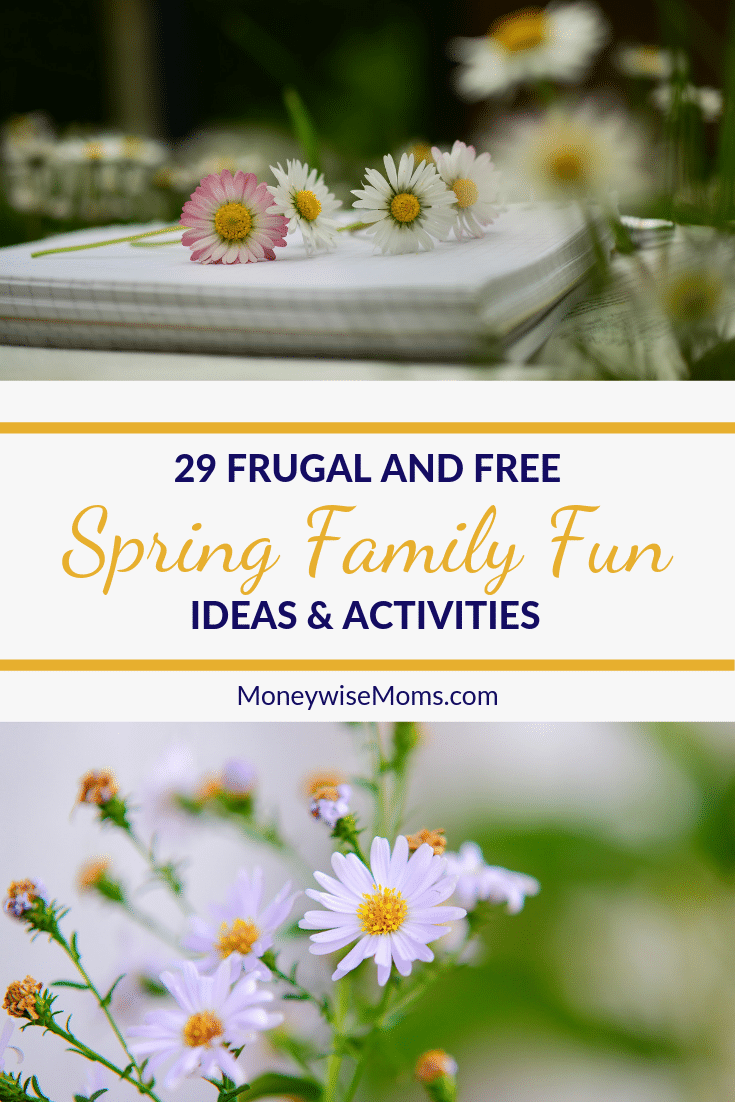 Spring Family Fun Activities that are free or low cost