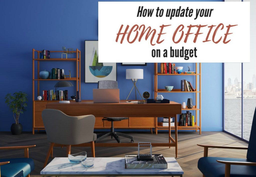 How to update a home office on a budget - frugal home improvement