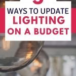 tips to update lighting fixtures on a tight budget | frugal home improvement