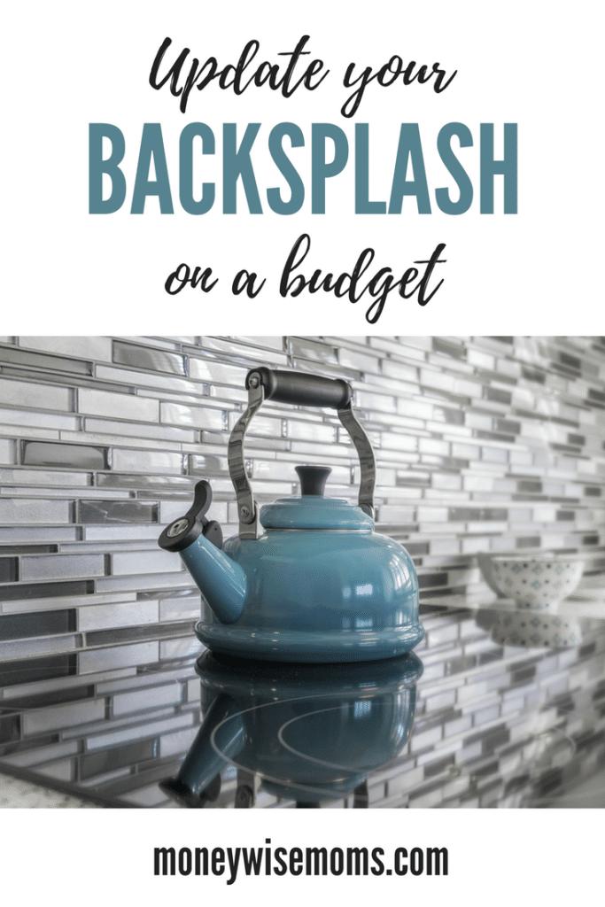 How to update a backsplash on a budget | frugal home improvement DIY