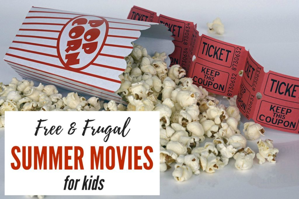 Huge list of FREE and low-cost summer movies for kids - updated for Summer 2018