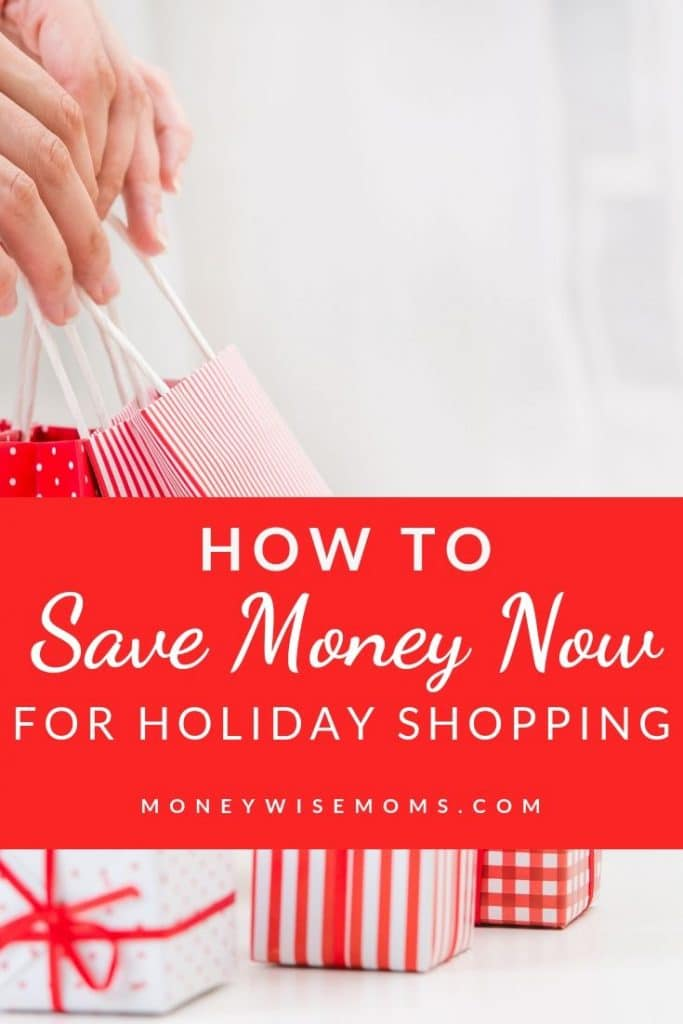 start saving now for holiday shopping
