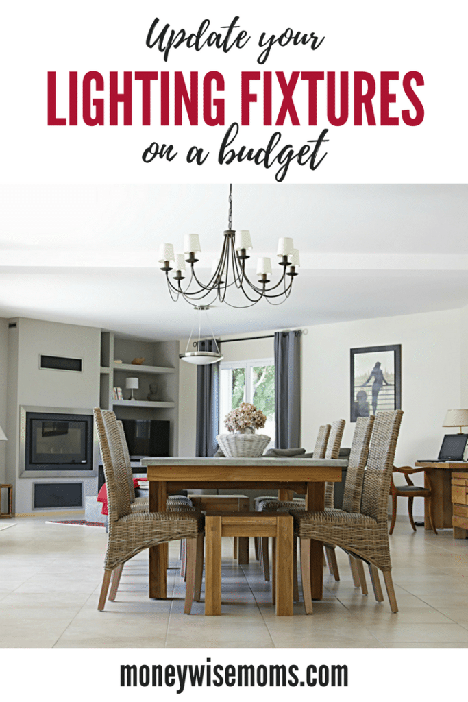 Ways to update lighting fixtures on a budget - affordable home improvement