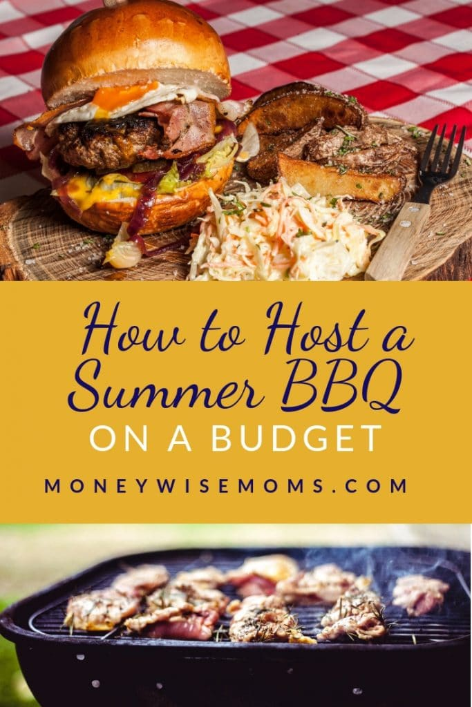 How to host a Summer BBQ on a budget