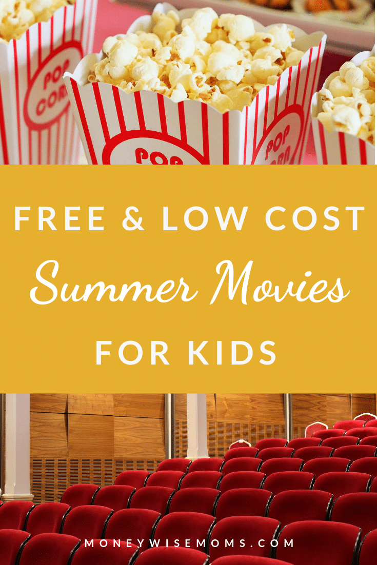 Huge list of low-cost and FREE summer movies for kids - updated for Summer 2019