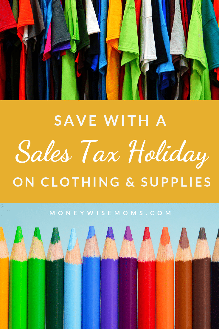 Save money with a sales tax holiday on school supplies and clothing
