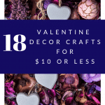 Valentine Decor Crafts under $10