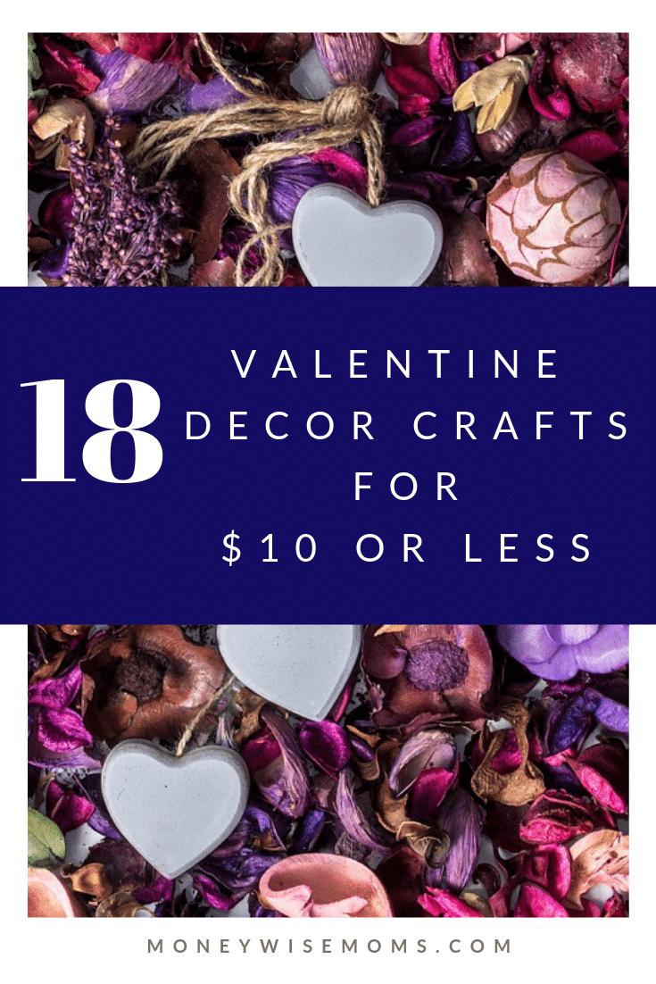 Valentine Decor Crafts under $10 - easy frugal DIY crafts - Valentines Day
