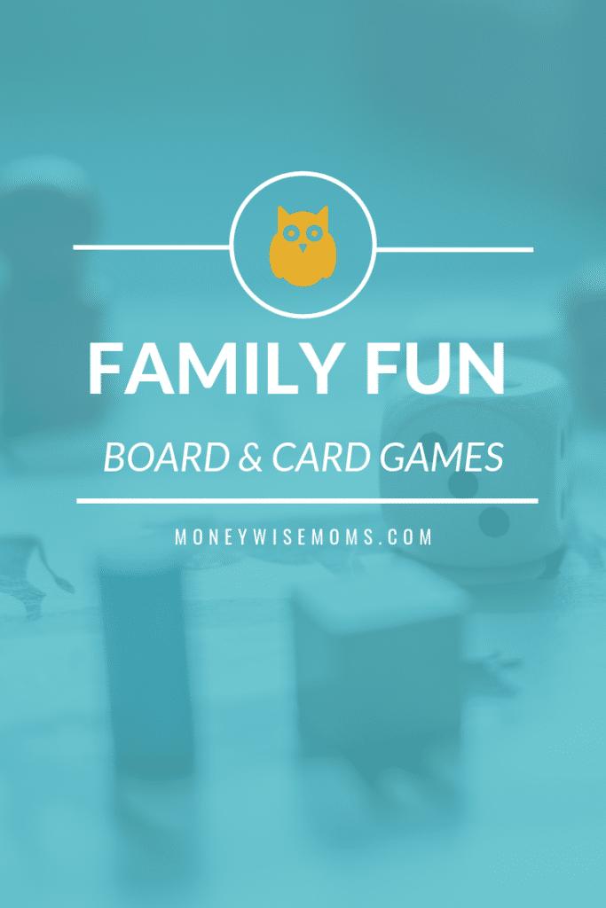 Family Fun - Board and Card Games