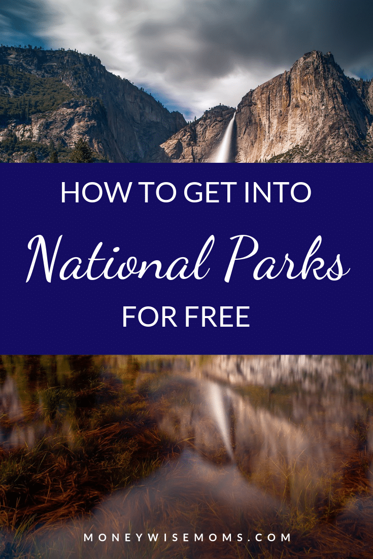 How to get in free at National Parks - family travel