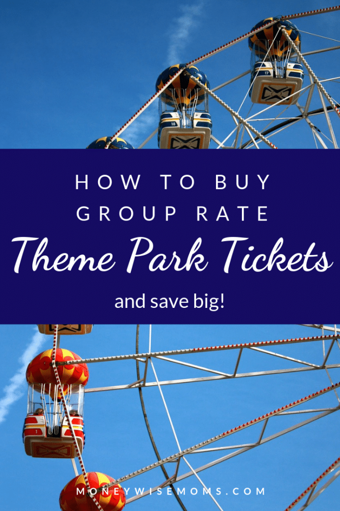 How to buy group tickets for theme parks family travel