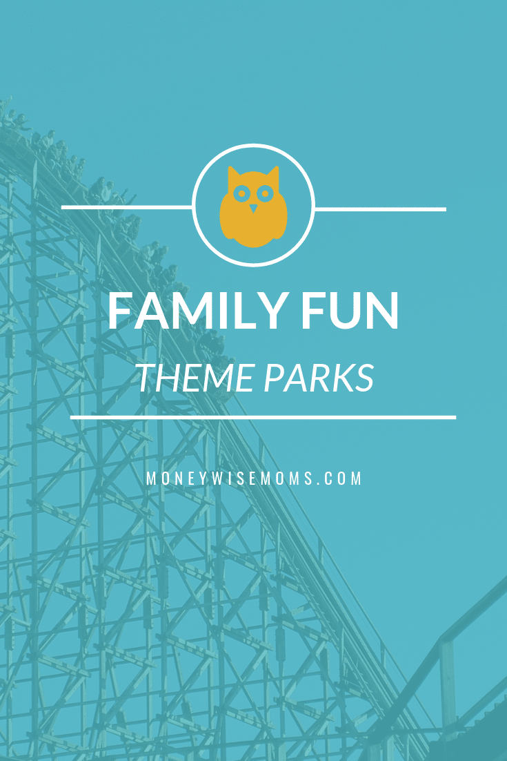 Plan a visit to your favorite family theme parks - tips to save money and get discount tickets