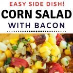 Easy Side Dish recipe for Corn and Bacon Salad