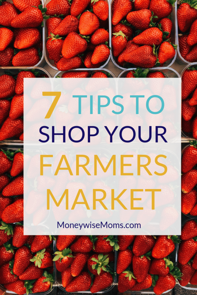 Tips to shop smart at the Farmers Market this summer