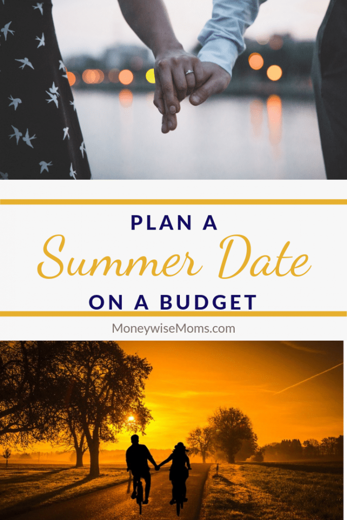 Plan a summer date on a budget
