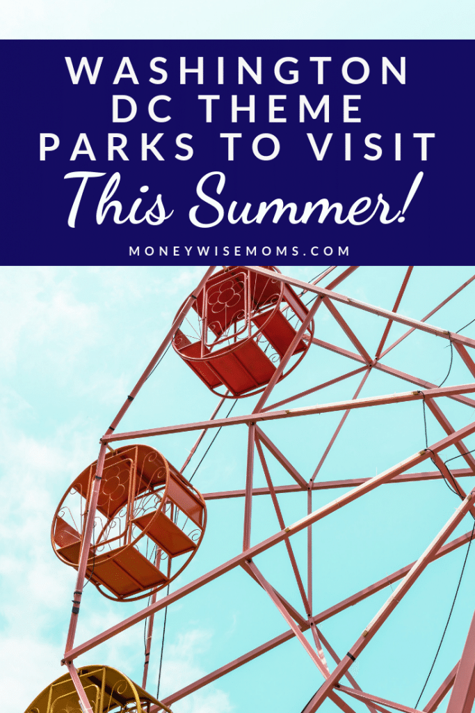 Family theme parks near Washington DC