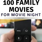 100 Family Movies perfect for Family Movie Night - frugal fun