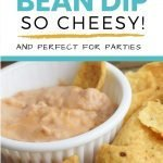 Bean and Cheese Dip perfect party food