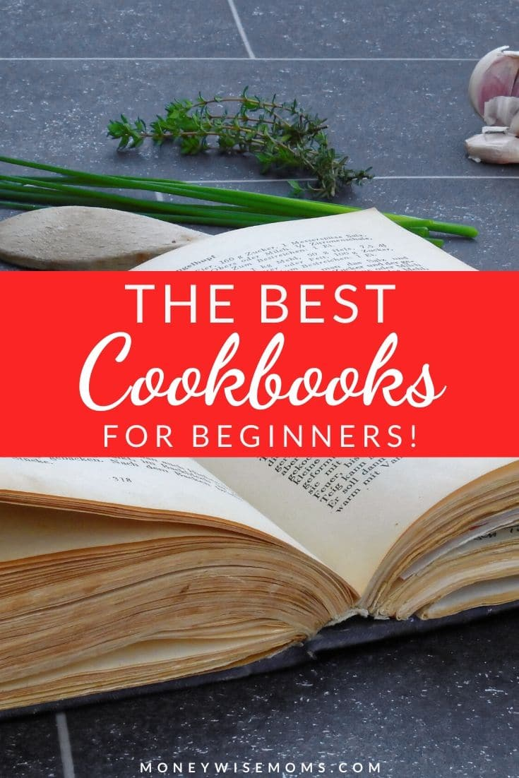 Cooking at home is healthier and can save your family a lot of money. Check out these suggestions for the best cookbooks for beginners, perfect to give as gifts or to start cooking at home yourself!