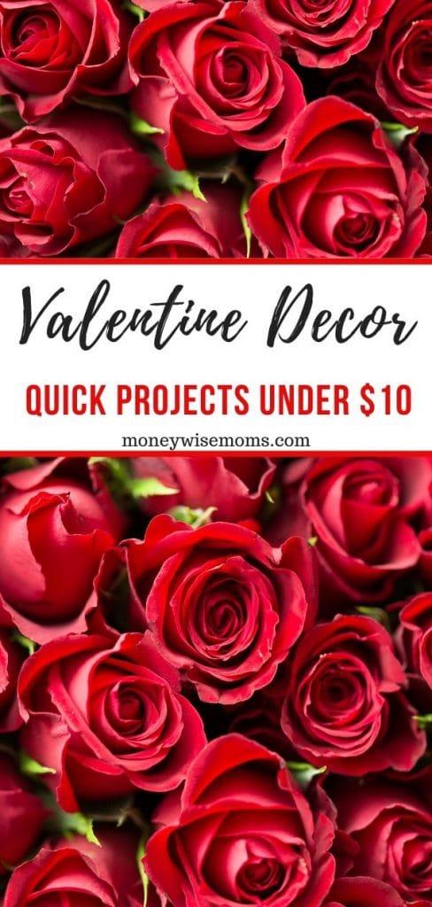 Valentine Decor Projects under 10 dollars
