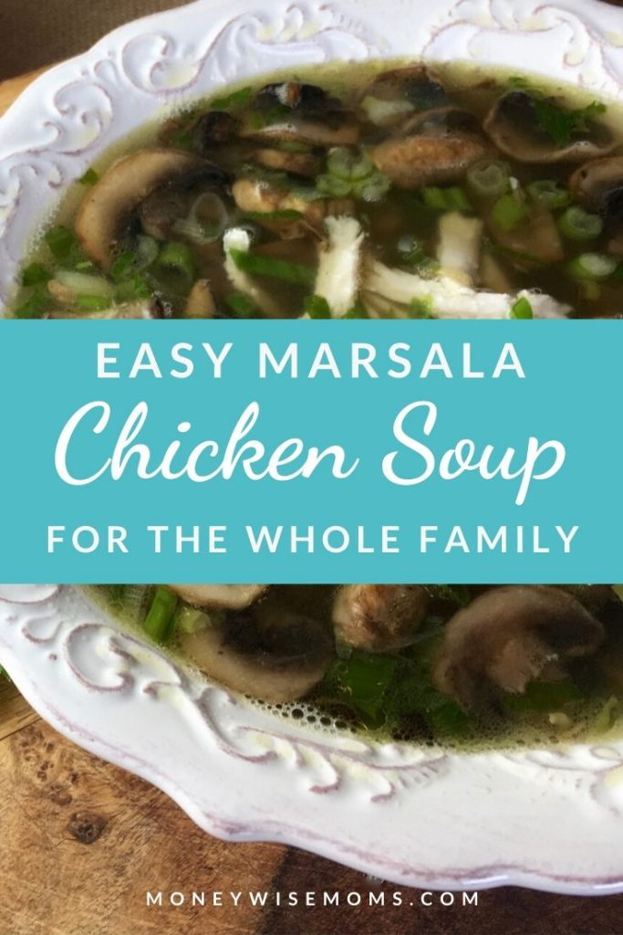 Easy Marsala Chicken Soup