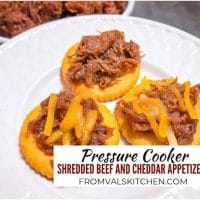 Pressure Cooker Shredded Beef And Cheddar Appetizers