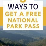 5 Ways to get a free National Park Pass