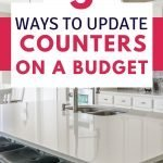 5 Ways to Update Counters on a Budget - frugal home improvement