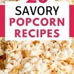 Savory Popcorn Recipes for hungry kids and teens. Easy recipes that add lots of flavor without too many calories.