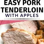 Easy Pork Tenderloin with Apples