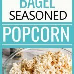Everything Bagel Seasoned Popcorn is an easy recipe and a savory snack