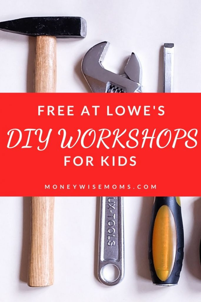 Free Kids workshops at Lowes