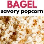 Everything Bagel Seasoned Popcorn is an easy recipe and savory snack