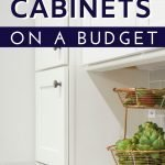 Save on home improvement when you update your kitchen cabinets on a budget