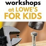 Free family fun at Lowes for kids - free workshops