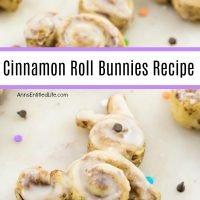 Cinnamon Roll Bunnies Recipe