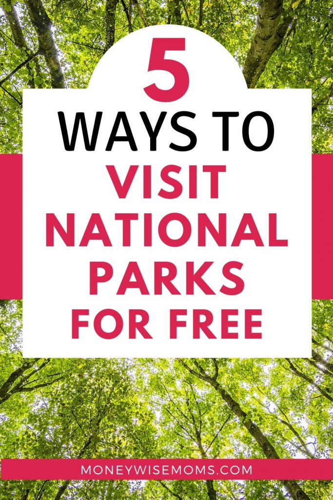 5 Ways to visit National Parks for Free - frugal family fun - family travel