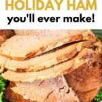 The easiest holiday ham to make