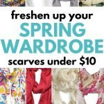 Freshen up your spring wardrobe with scarves under 10 dollars
