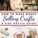 If you want to learn how to make money selling crafts you are in the right place! We're going to chat about crafts that sell well, and how you can turn your hobby into a side hustle...or a main hustle for that matter!