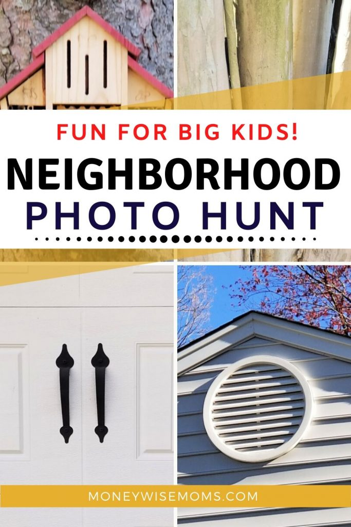 Make a neighborhood photo scavenger hunt for tweens and big kids