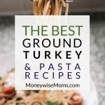 Best ground turkey pasta recipes for easy family meals