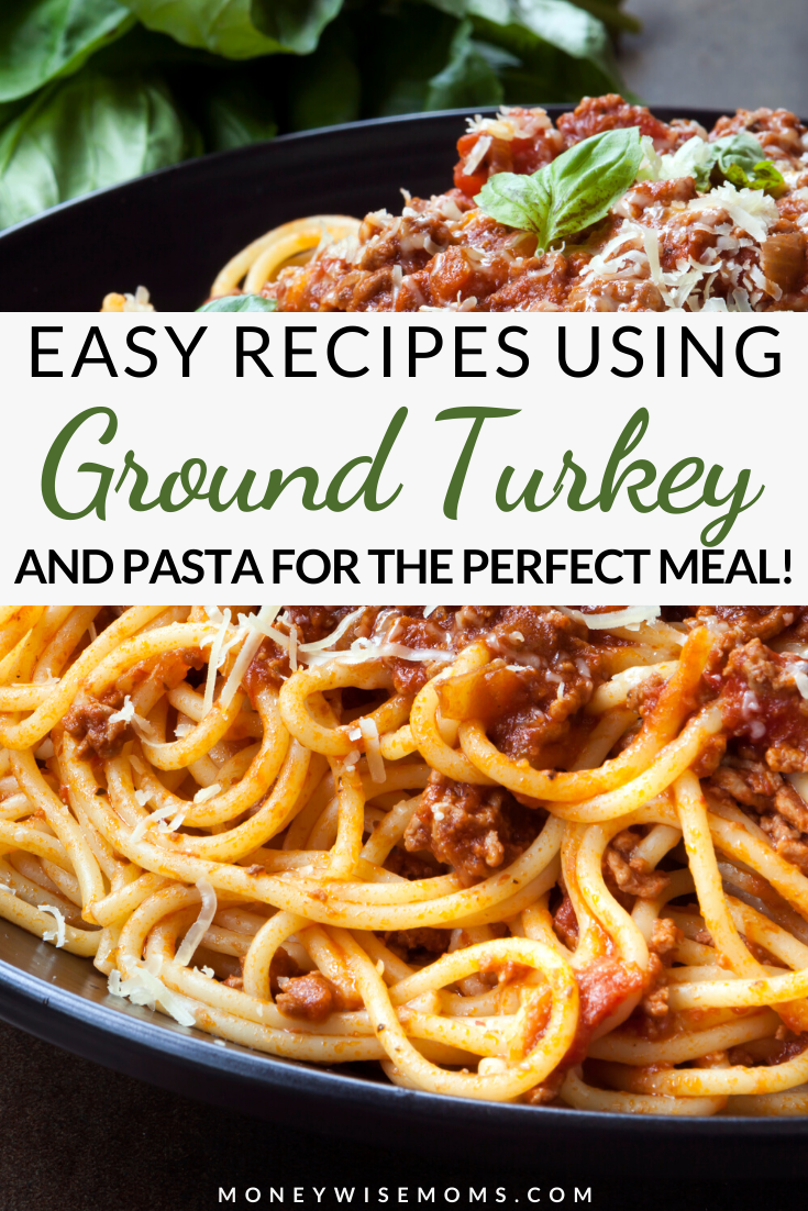 A pin showing ground turkey pasta recipes ready to enjoy with title in the middle.