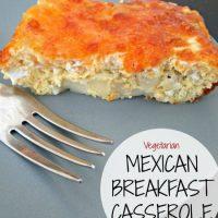 Vegetarian Mexican Breakfast Casserole