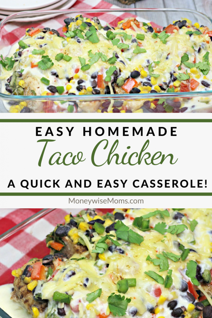 A pin showing the finished taco chicken casserole with title in the middle.