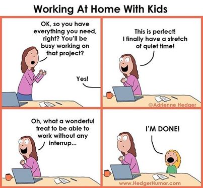 HedgerHumor cartoon of a mom trying to work from home without interruptions - funny work from home memes