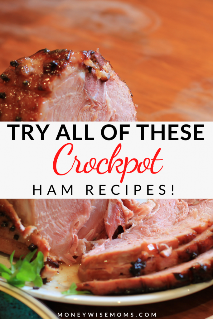 Crockpot ham recipes pin showing the finished ham with title across the middle.